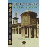 Methodology of Economics Secular vs Islamic