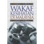 Wakaf Kesihatan di Malaysia
