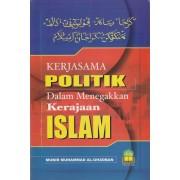 Kerjasama Politik dalam Menegakkan Kerajaan Islam