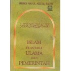 Islam di Antara Ulama dan Pemerintah