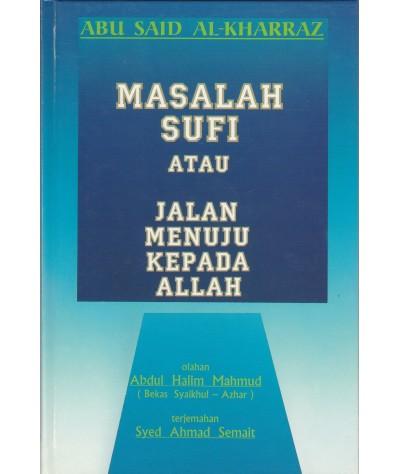 Masalah Sufi atau Jalan Menuju Kepada Allah
