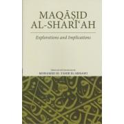 Maqasid al-Shariah Explorations and Implications