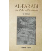 Al-Farabi: Life, Works and Significance