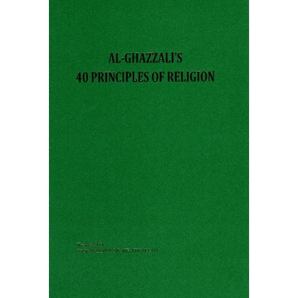 Al-Ghazzali's 40 Principles of Religion