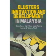 Cluster Innovation and Development in Malaysia