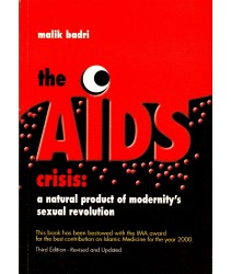 The Aids Crisis: A Natural Product of Modernity's Sexual Revolution