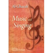 Al-Ghazali: Music and Singing