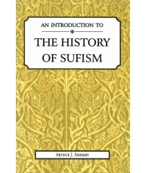 An Introduction to the History of Sufism