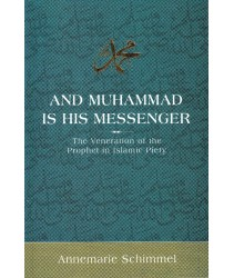 And Muhammad Is His Messenger