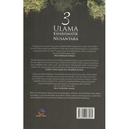 3 Ulama Kharismatik Nusantara