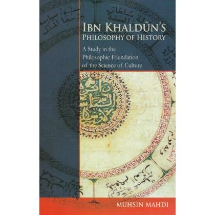 Ibn Khaldun's Philosophy Of History
