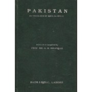 Pakistan as Visualized by Iqbal & Jinnah