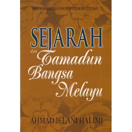 Sejarah dan Tamadun Bangsa Melayu