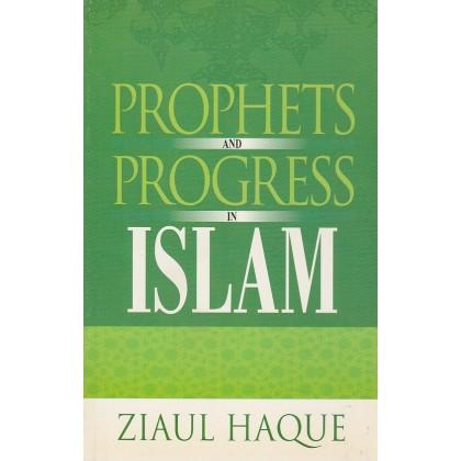 Prophets and Progress in Islam