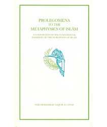 Prolegomena to the Metaphysics of Islam
