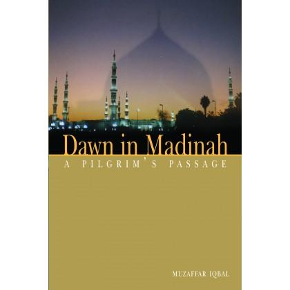 Dawn in Madinah: A Pilgrim's Passage