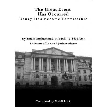 The Great Event Has Occurred: Usury has Become Permissible