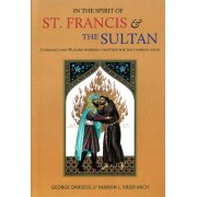 In the Spirit of St. Francis & the Sultan