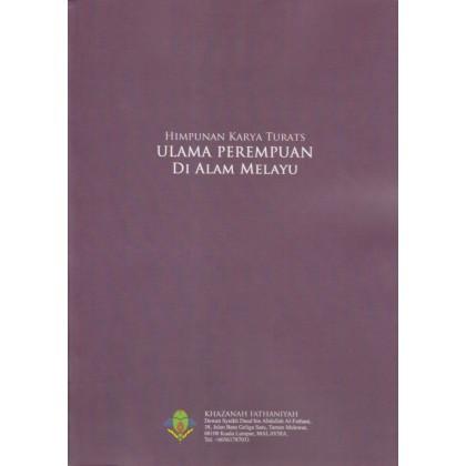 Himpunan Kitab Turath Karya Ulama Perempuan Di Alam Melayu