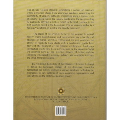 The Myth of the Golden Octagon: Re-thinking the History of Islamic Civilization