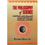 The Philosophy of Science: Western and Islamic Perspectives on Certain Aspects