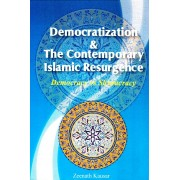 Democratization & the Contemporary Islamic Resurgence
