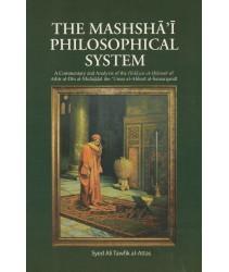 The Mashshā'i Philosophical System