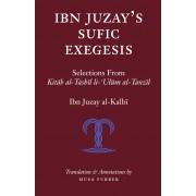 Ibn Juzay's Sufic Exegesis