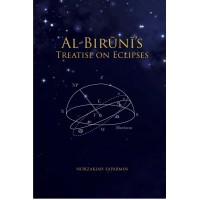 Al-Bīrūnī's Treatise on Eclipses