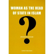 Woman as the Head of State in Islam