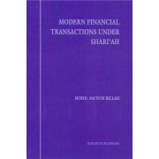 Modern Financial Transactions Under Shari'ah