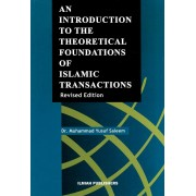 An Introduction to the Theoretical Foundations of Islamic Transactions
