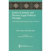 Justice in Islamic and Western Legal Political Thought