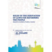 Rules of the Derivation of Laws for Reforming the People
