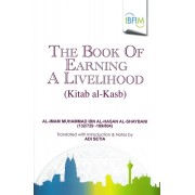The Book of Earning a Livelihood (Kitab al-Kasb )
