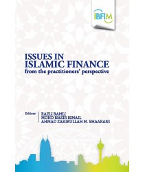 Issues in Islamic Finance From The Practitioners' Perspective