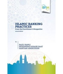 Islamic Banking Practices From the Practitioner's Perspective - 2nd Edition