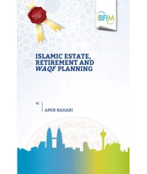 Islamic Estate, Retirement and Waqf Planning