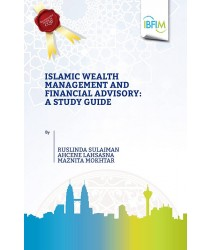 Islamic Wealth Management and Financial Advisory: A Study Guide