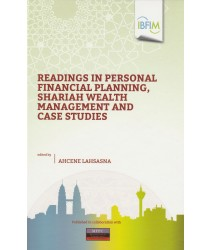 Readings in Personal Financial Planning, Shariah Wealth Management and Case Studies