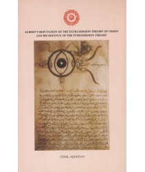 Albert's Refutation of the Extramission Theory of Vision and His Defence of the Intromission Theory -Hardcover