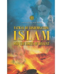 Fatwas of Condemnation: Islam and the Limits of Dissent - Softcover