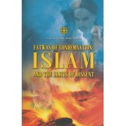 Fatwas of Condemnation: Islam and the Limits of Dissent - Hardcover