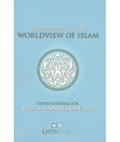 A Companion To The Worldview of Islam