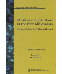 Muslims and Christians In the New Millennium