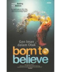 Born to Believe: Gen Iman dalam Otak