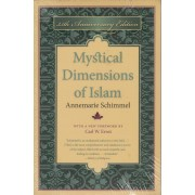 Mystical Dimensions of Islam