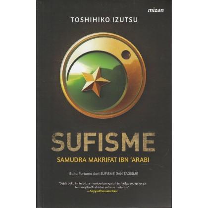Sufisme: Samudra Makrifat Ibn 'Arabi