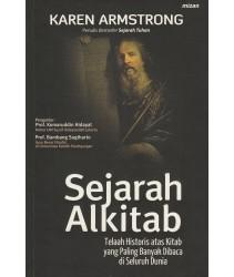 Sejarah al-Kitab: Telaah Historis atas Kitab yang Paling Banyak Dibaca di Seluruh Dunia