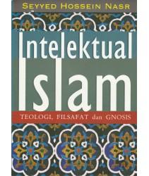 Intelektual Islam: Teologi, Filsafat dan Gnosis